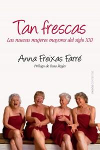 tan-frescas-mujeres-maduras-en-el-siglo-xxi-9788449328664
