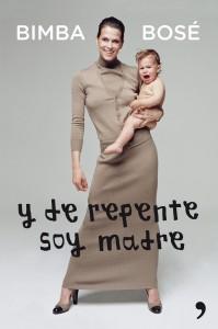y-de-repente-soy-madre_9788499982526