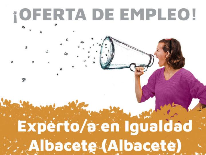 Empleo: Experto/a en Igualdad en Albacete