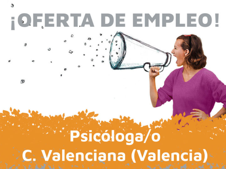 Oferta de empleo: psicóloga/o en Valencia